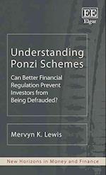 Understanding Ponzi Schemes (New Horizons in Money and Finance series)