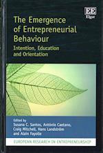 The Emergence of Entrepreneurial Behaviour (European Research in Entrepreneurship Series)
