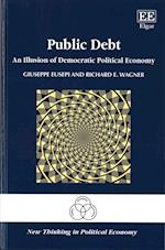 Public Debt (New Thinking in Political Economy Series)