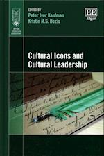 Cultural Icons and Cultural Leadership (Jepson Studies in Leadership Series)