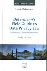 Determann'S Field Guide to Data Privacy Law (Elgar Compliance Guides, nr. 1)