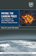 Paying the Carbon Price (New Horizons in Environmental and Energy Law Series)
