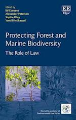 Protecting Forest and Marine Biodiversity (The Iucn Academy of Environmental Law Series)