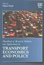 Handbook of Research Methods and Applications in Transport Economics and Policy (Handbooks of Research Methods and Applications Series)
