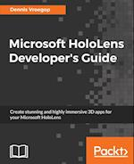 Microsoft HoloLens Developer's Guide
