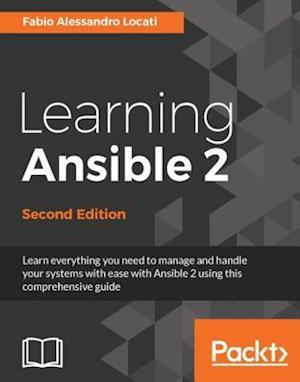 Learning Ansible 2 - Second Edition af Fabio Alessandro Locati