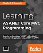 Learning ASP.NET Core MVC Programming af Mugilan T. S. Ragupathi