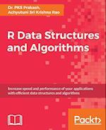 R Data Structures and Algorithms af Achyutuni Sri Krishna Rao, Dr. PKS Prakash