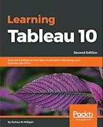 Learning Tableau 10 - Second Edition af Joshua N. Milligan