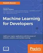 Machine Learning for Developers af Rodolfo Bonnin
