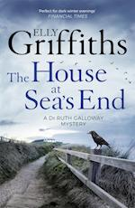 The House at Sea's End af Elly Griffiths