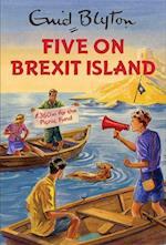 Five on Brexit Island af Bruno Vincent