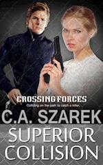 Superior Collision af C.A. Szarek