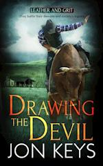 Drawing the Devil (Leather and Grit)