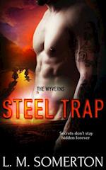 Steel Trap (The Wyverns)