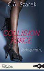 Collision Force (Crossing Forces)