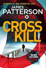 Cross Kill af James Patterson