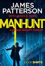 Manhunt (A Michael Bennett Thriller)