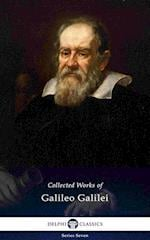 Delphi Collected Works of Galileo Galilei (Illustrated) (Delphi Series Seven)