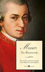 Delphi Masterworks of Wolfgang Amadeus Mozart (Illustrated) (Delphi Great Composers)