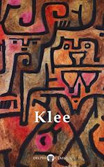 Collected Works of Paul Klee (Delphi Classics) (Delphi Masters of Art)