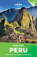 Lonely Planet Discover Peru (Lonely Planet Discover Peru)