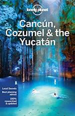 Cancaun, Cozumel & the Yucataan (Travel Guide)