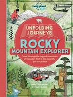 Unfolding Journeys Rocky Mountain Explorer (Lonely Planet Kids)