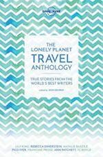 The Lonely Planet Travel Anthology (Lonely Planet Travel Literature)