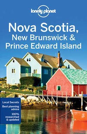 Bog, paperback Lonely Planet Nova Scotia, New Brunswick & Prince Edward Island af Lonely Planet
