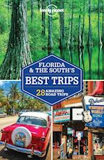 Lonely Planet Florida & the South's Best Trips (LONELY PLANET TRAVEL GUIDES)