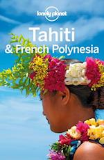 Lonely Planet Tahiti & French Polynesia (Travel Guide)