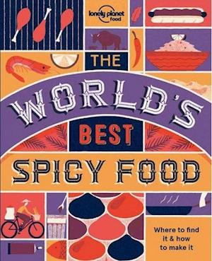 Bog, paperback The World's Best Spicy Food af Lonely Planet
