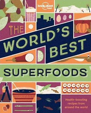 Bog, paperback The World's Best Superfoods af Lonely Planet