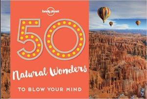 Bog, paperback Lonely Planet 50 Natural Wonders to Blow Your Mind af Lonely Planet Publications