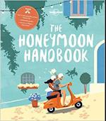Honeymoon Handbook, The (Lonely Planet)