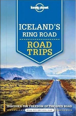 Bog, hæftet Iceland's Ring Road Road Trips, Lonely Planet (1st ed. May 17) af Lonely Planet