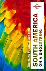 Lonely Planet South America on a shoestring af Gregor Clark, Kevin Raub, Celeste Brash