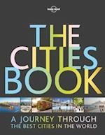 Lonely Planet the Cities Book (Lonely Planet)