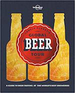 Lonely Planet's Global Beer Tour (Lonely Planet)