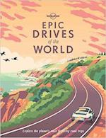 Epic Drives of the World (Lonely Planet)