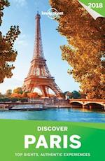 Lonely Planet Discover 2018 Paris (Lonely Planet Discover Paris)