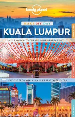 Bog, spiralryg Lonely Planet Make My Day Kuala Lumpur af Lonely Planet