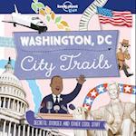 Washington, DC City Trails (Lonely Planet Kids)