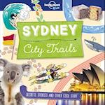 Sydney City Trails (Lonely Planet Kids)