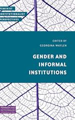 Gender and Informal Institutions (Feminist Institutionalist Perspectives)