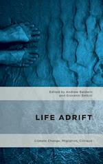 Life Adrift (Geopolitical Bodies Material Worlds)