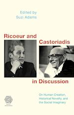 Ricoeur and Castoriadis in Discussion (Social Imaginaries)