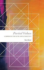 Partial Values (Values and Identities Crossing Philosophical Borders)