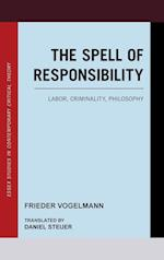 The Spell of Responsibility af Frieder Vogelmann